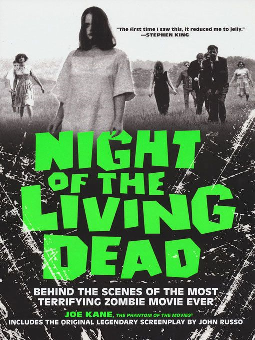 Night Of The Living Dead: By: Joe Kane;Phantom of the Movies