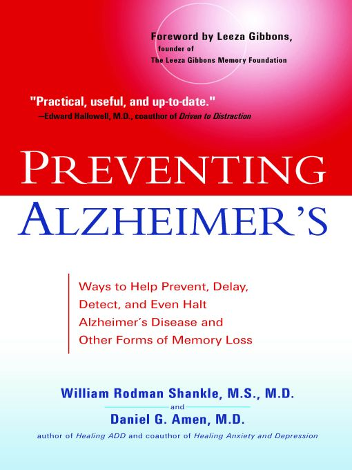 Preventing Alzheimer's By: Daniel G. Amen,William Rodman Shankle