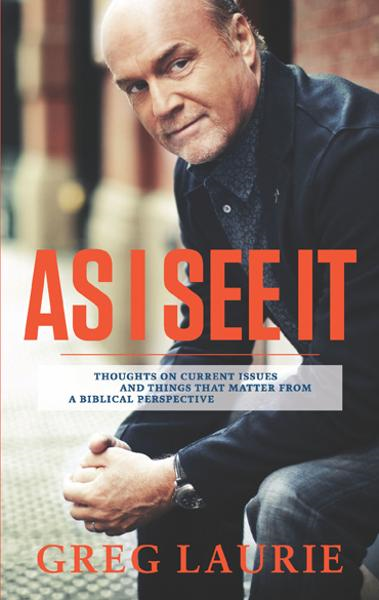 As I See It By: Greg Laurie
