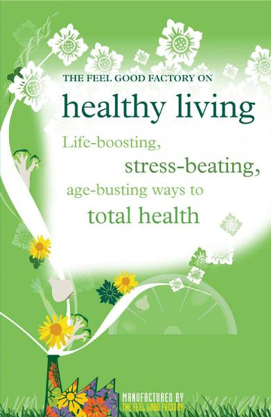 Healthy living By: Elisabeth Wilson,Infinite Ideas