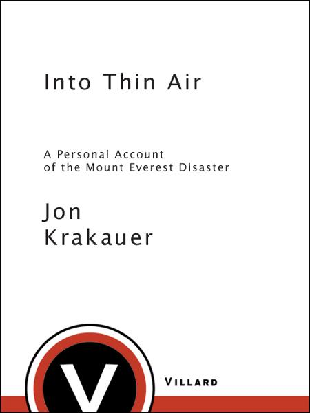 Into Thin Air By: Jon Krakauer