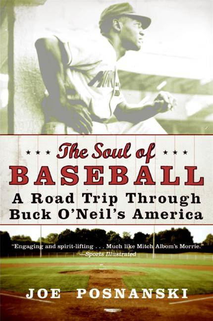 The Soul of Baseball By: Joe Posnanski