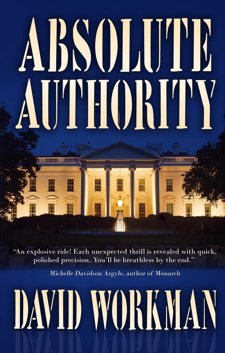 Absolute Authority By: David Workman