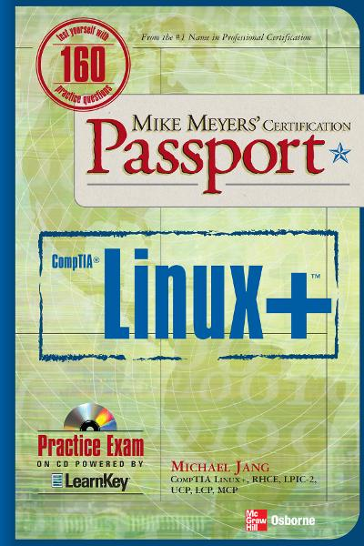 Mike Meyers' Linux+ Certification Passport