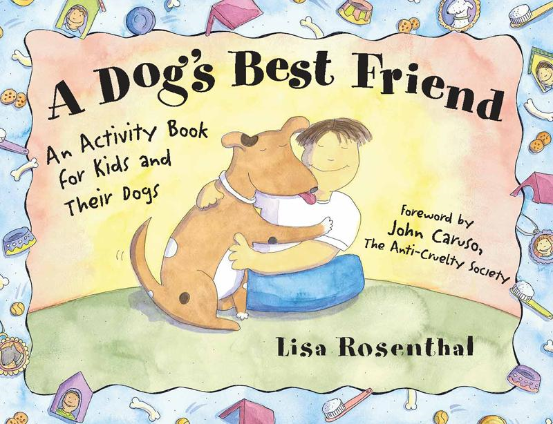 A Dog's Best Friend By: Lisa Rosenthal
