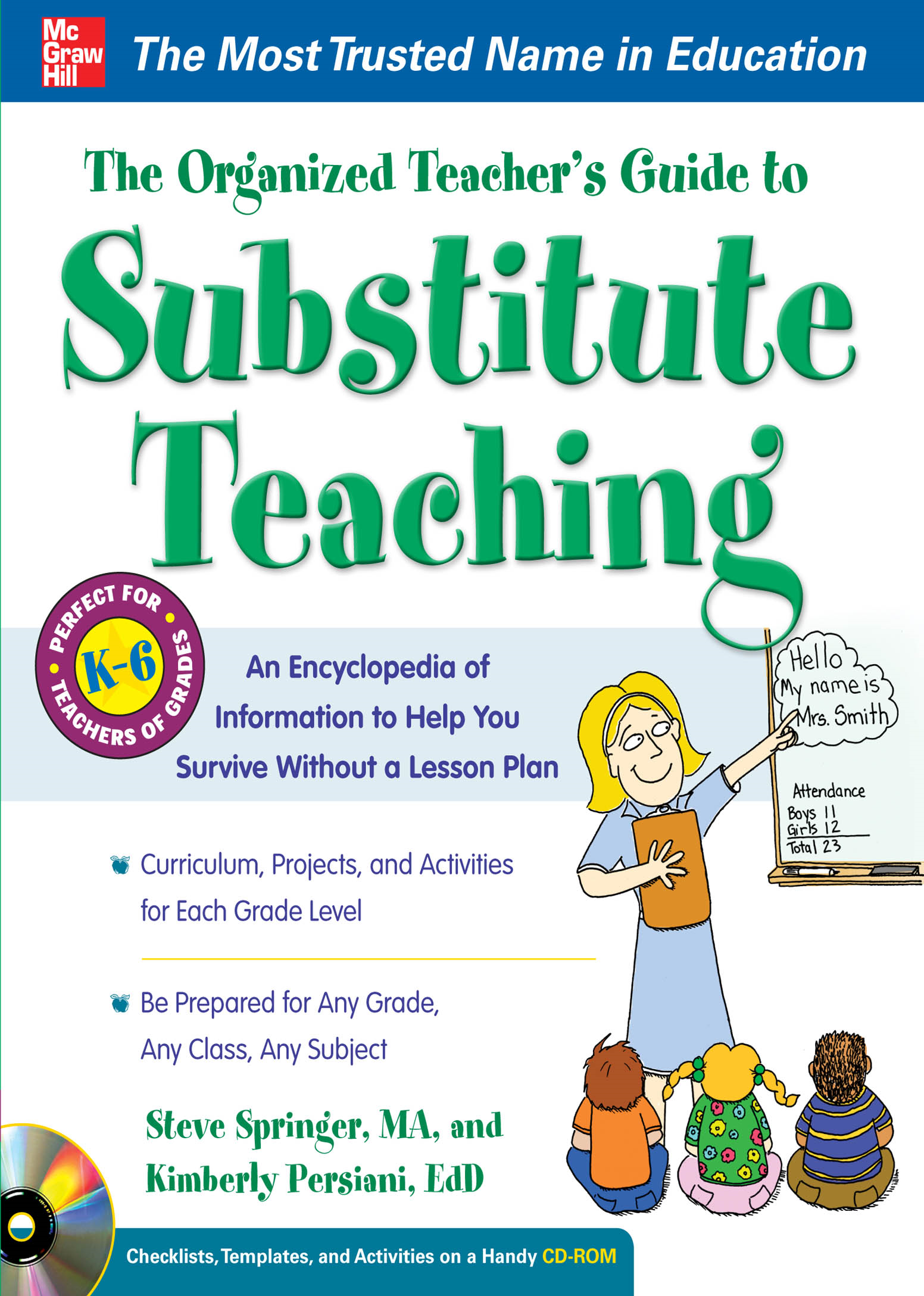 The Organized Teacher's Guide to Substitute Teaching with CD-ROM