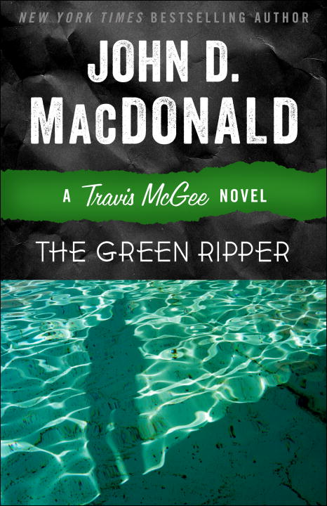 The Green Ripper By: John D. MacDonald