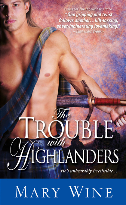 Trouble with Highlanders By: Mary Wine