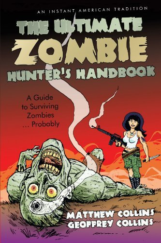 The Ultimate Zombie Hunter's Handbook