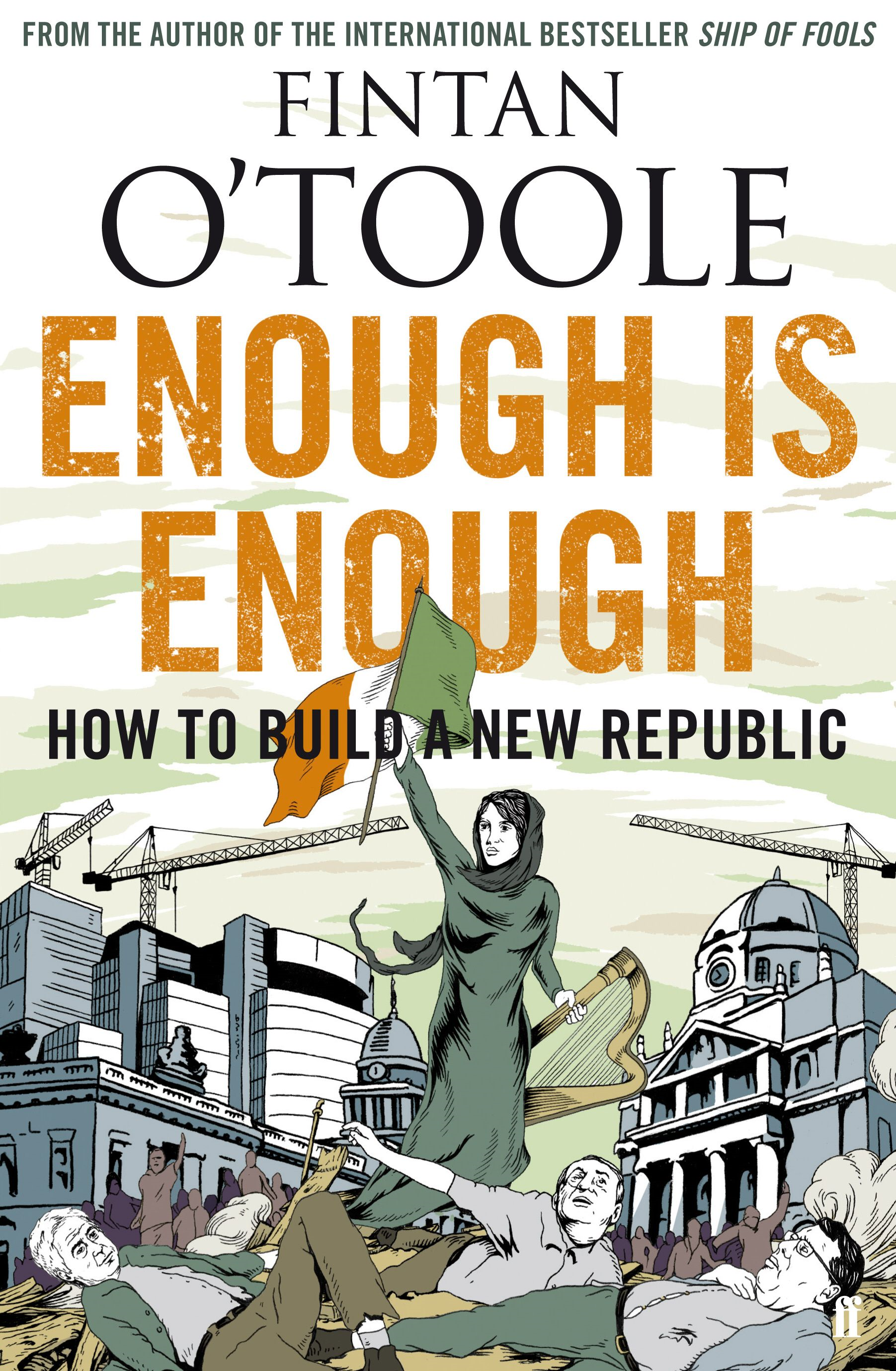 Enough is Enough By: Fintan O'Toole