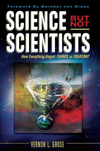 Science But Not Scientists By: Vernon L. Grose