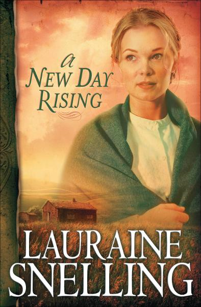 New Day Rising, A (Red River of the North Book #2) By: Lauraine Snelling
