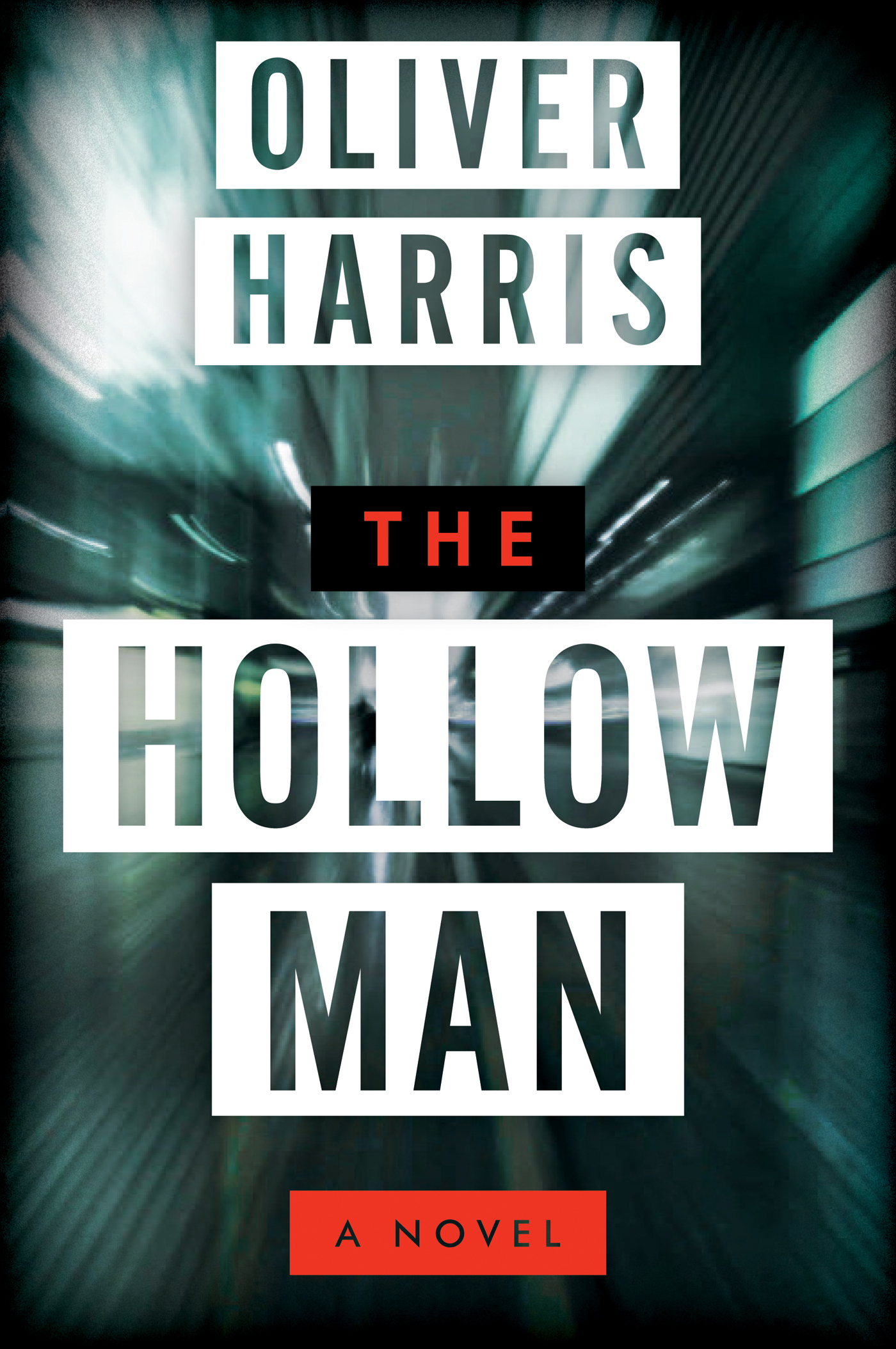 The Hollow Man By: Oliver Harris