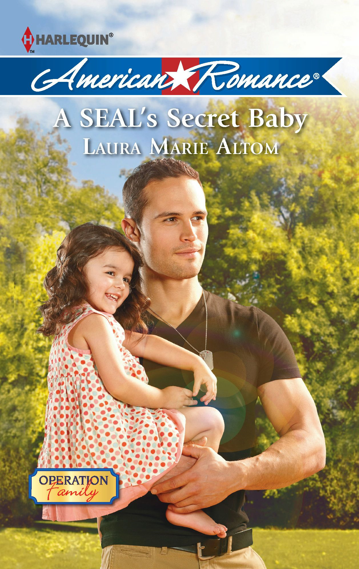 A SEAL's Secret Baby By: Laura Marie Altom