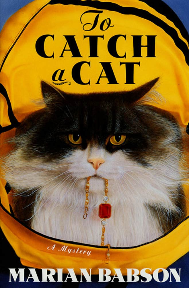 To Catch a Cat By: Marian Babson