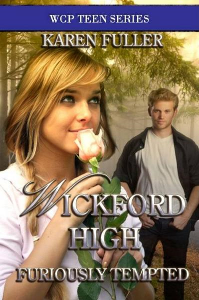 Wickford High Furiously Tempted By: Karen Fuller
