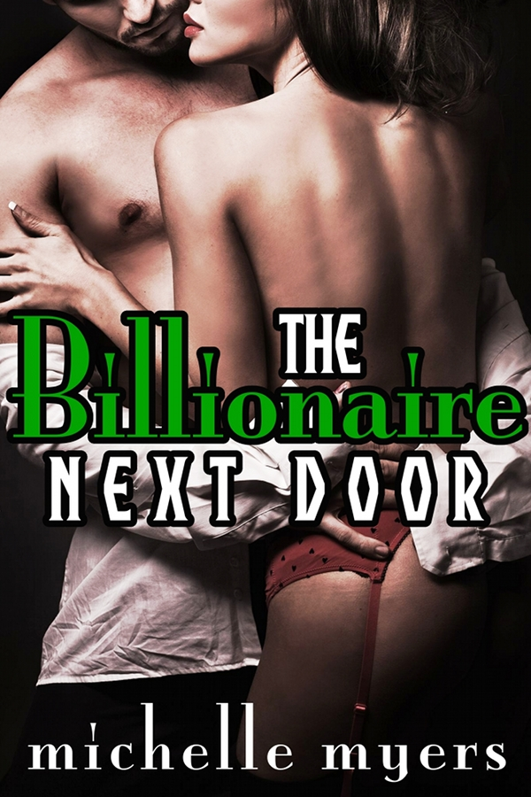 The Billionaire Next Door (A BDSM Erotic Romance)