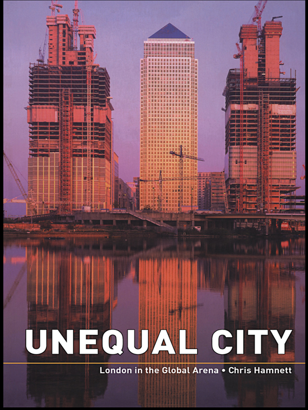 Unequal City London in the Global Arena