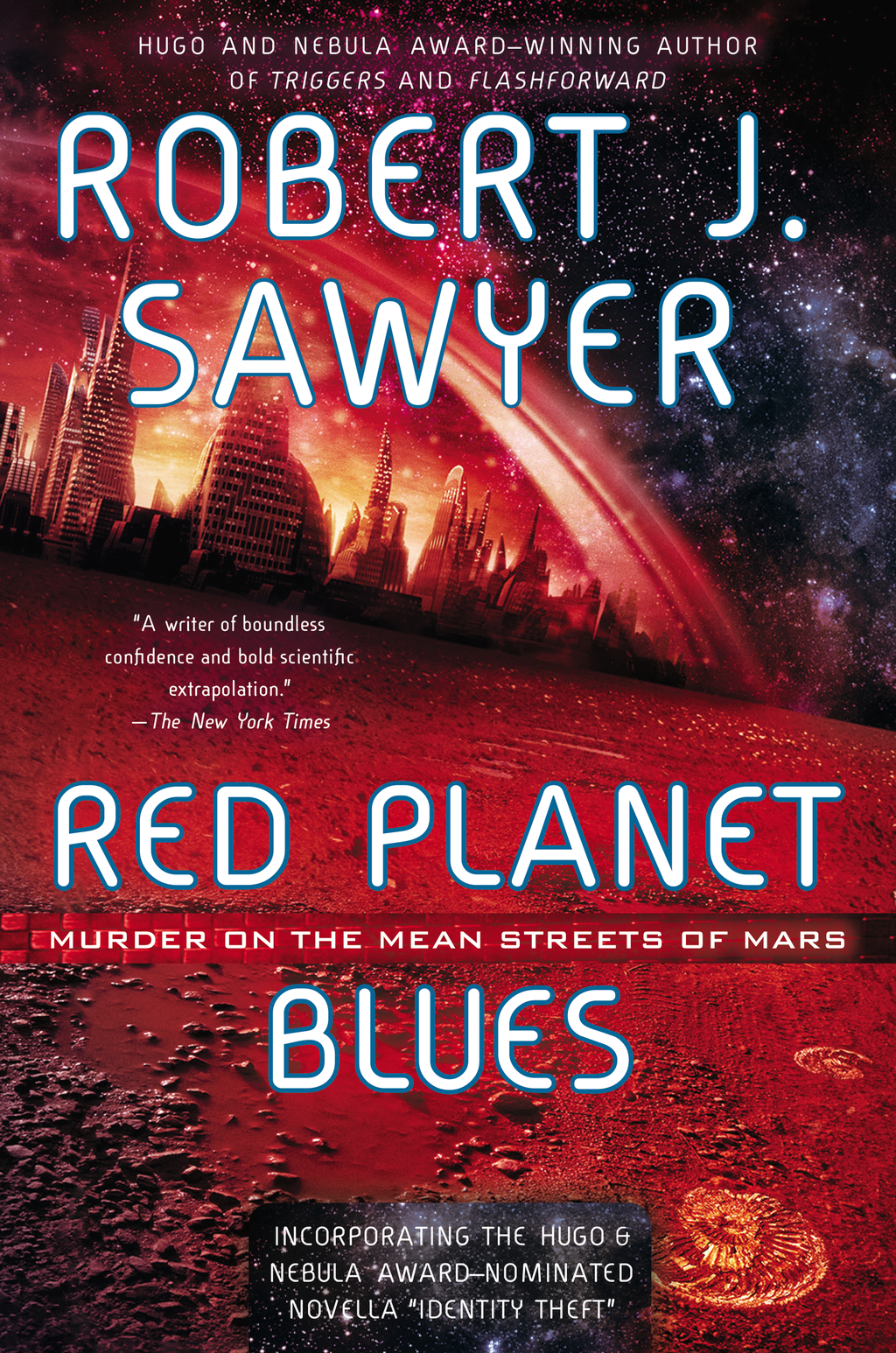 Red Planet Blues By: Robert J. Sawyer