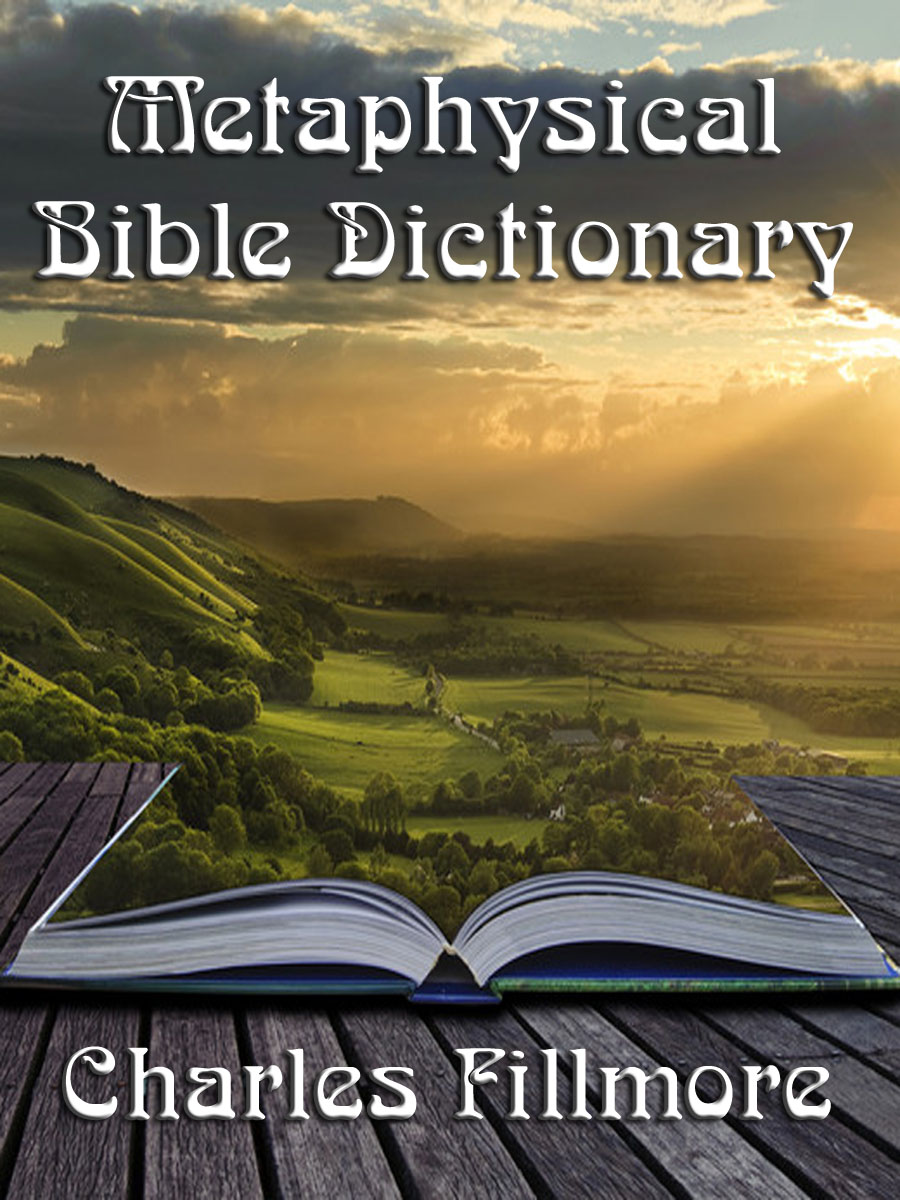 Metaphysical Bible Dictionary (with linked TOC)