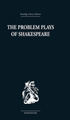 The Problem Plays Of Shakespeare: