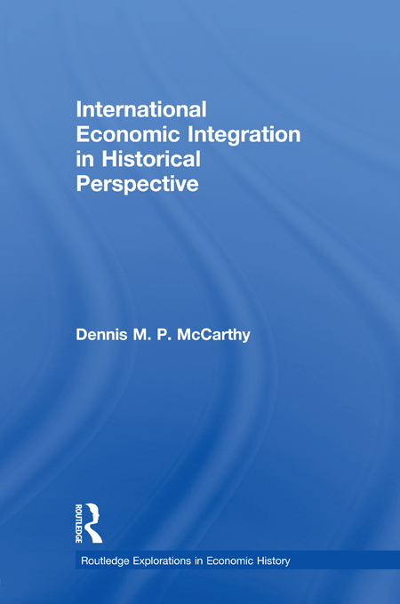 International Economic Integration in Historical Perspective