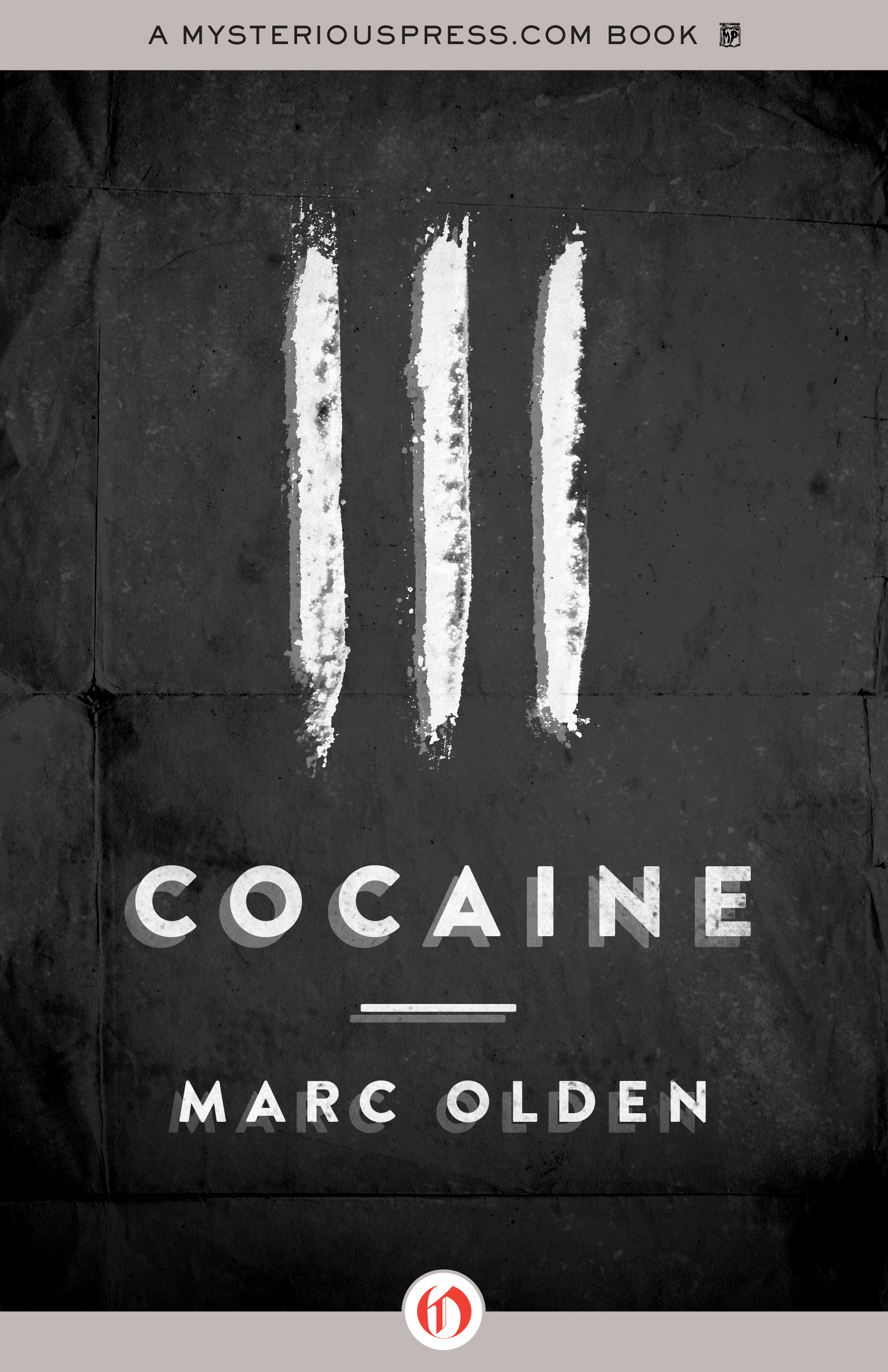 Cocaine By: Marc Olden