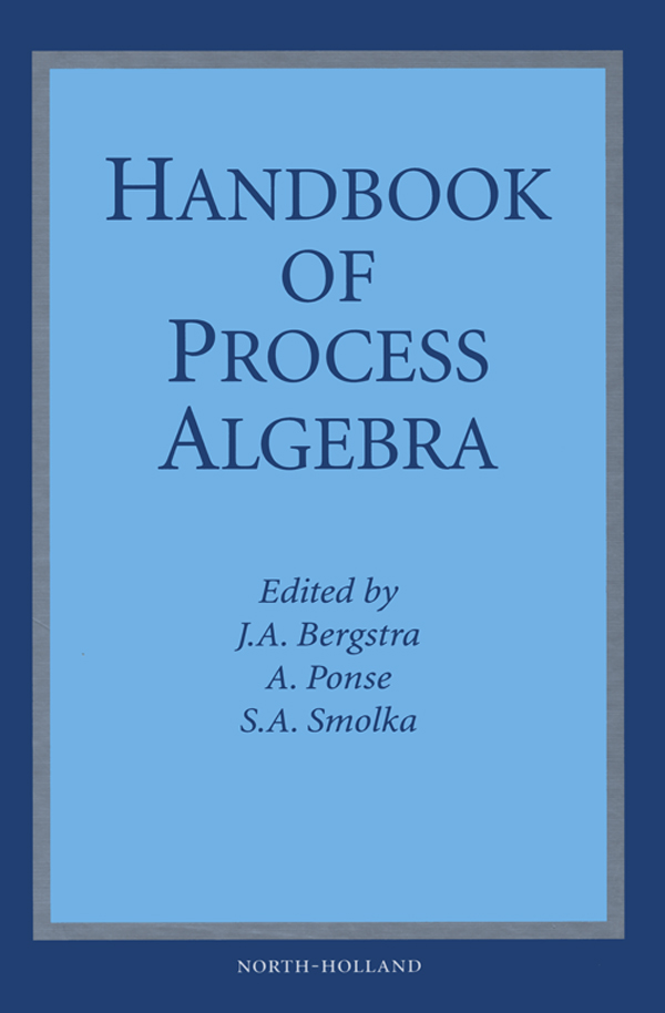 Handbook of Process Algebra