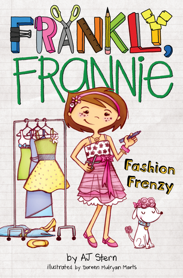 Fashion Frenzy By: AJ Stern,Doreen Mulryan Marts