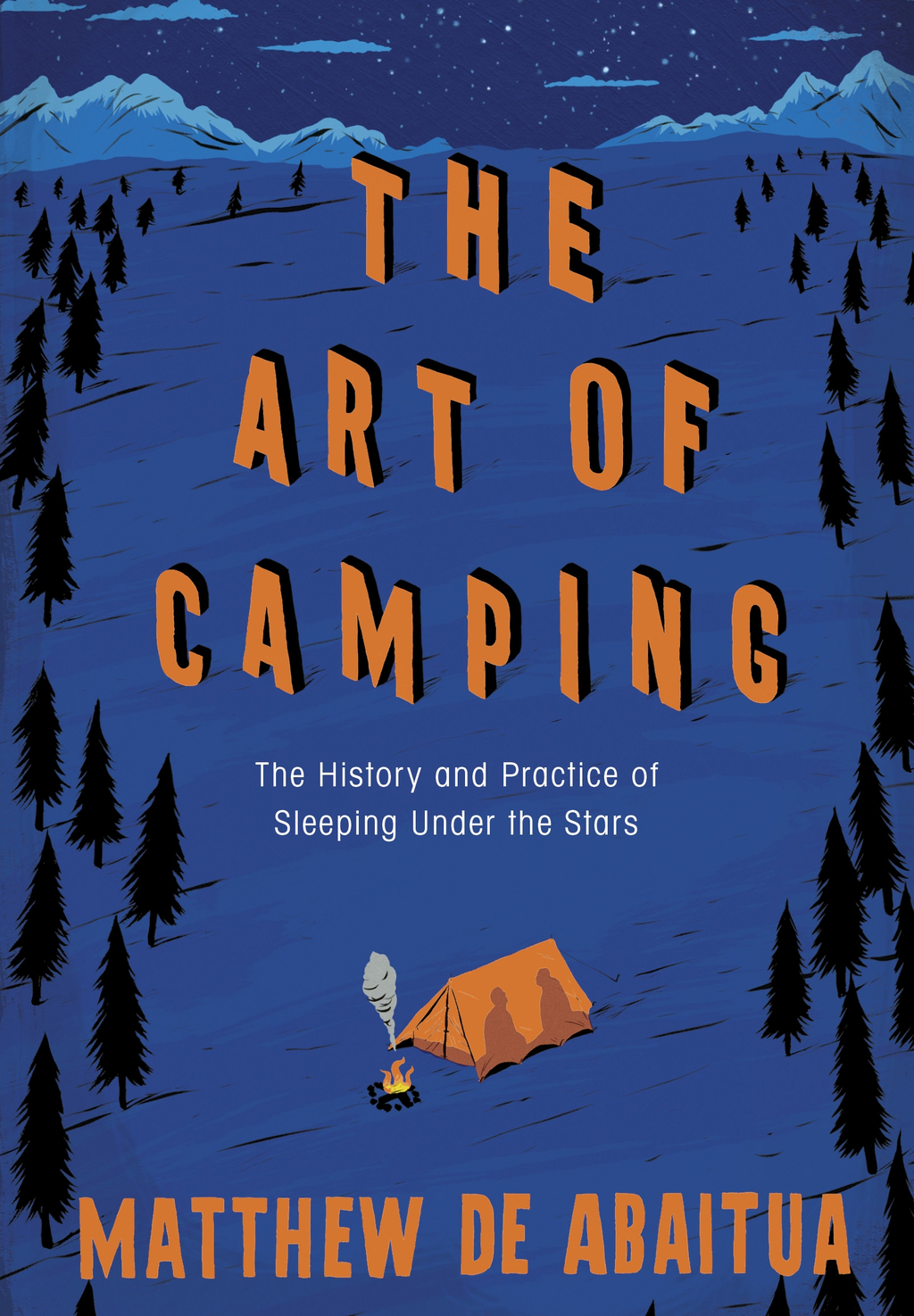 The Art of Camping By: Matthew De Abaitua