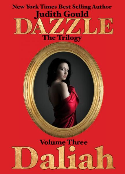 Dazzle The Trilogy Volume Three: Daliah