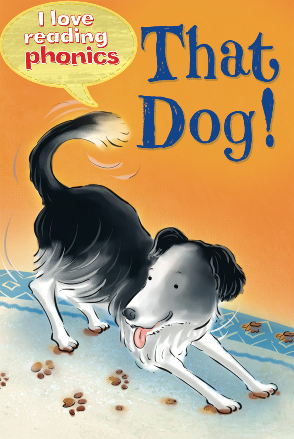 That Dog (I Love Reading Phonics Level 2)
