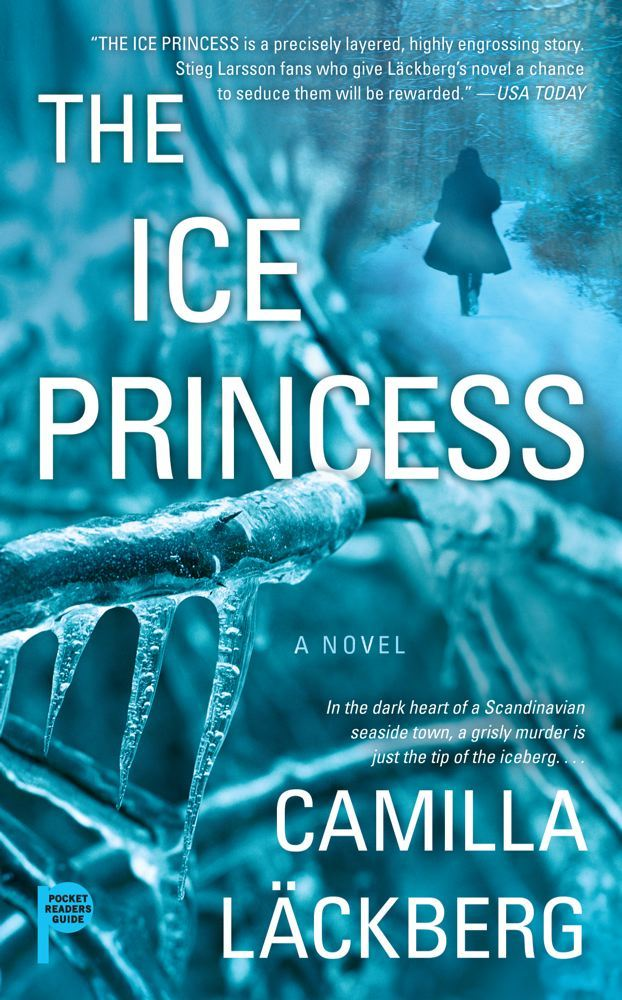 The Ice Princess By: Camilla Läckberg