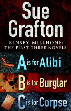 Kinsey Millhone: First Three Novels