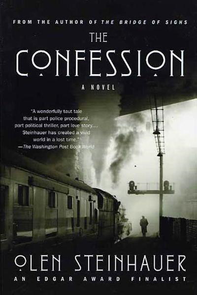 The Confession By: Olen Steinhauer