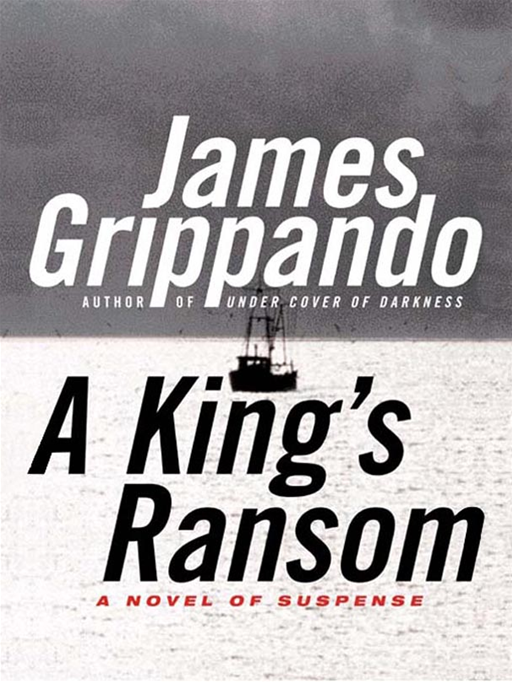 A King's Ransom By: James Grippando