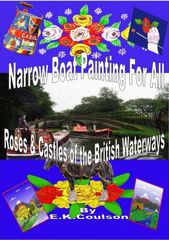 Narrow Boat Painting For All Roses & Castles of the British Waterways By: E.K. Coulson