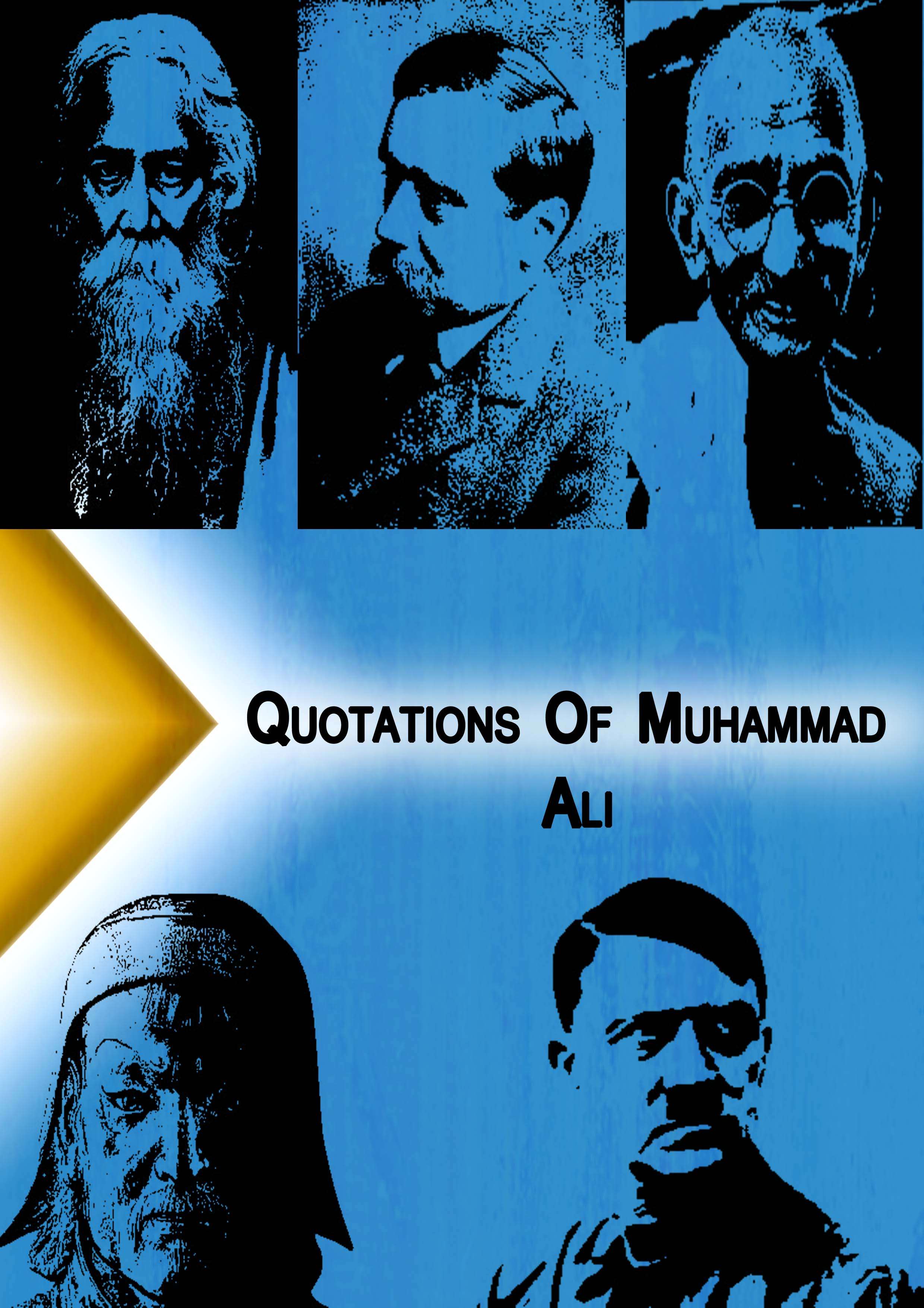 Qoutations from  Muhammad Ali