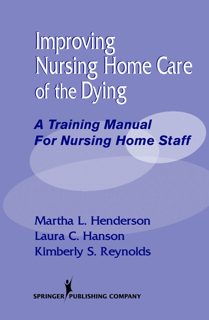 Improving Nursing Home Care of the Dying
