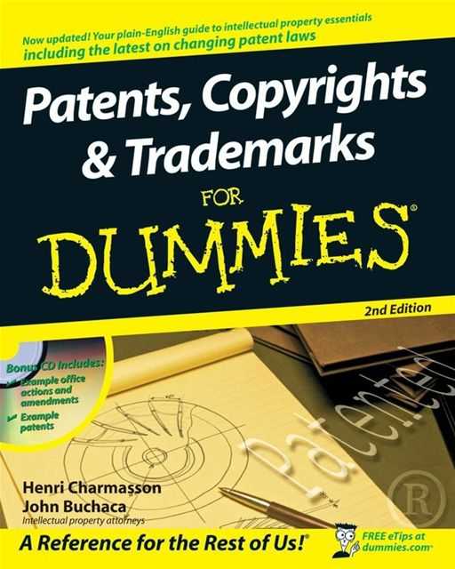 Patents, Copyrights & Trademarks For Dummies