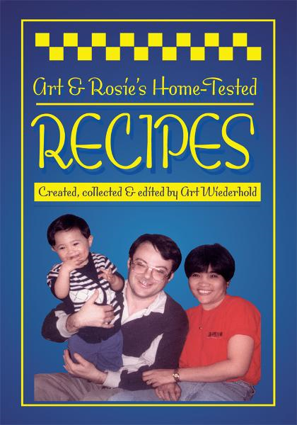 Art & Rosies Home-Tested Recipes