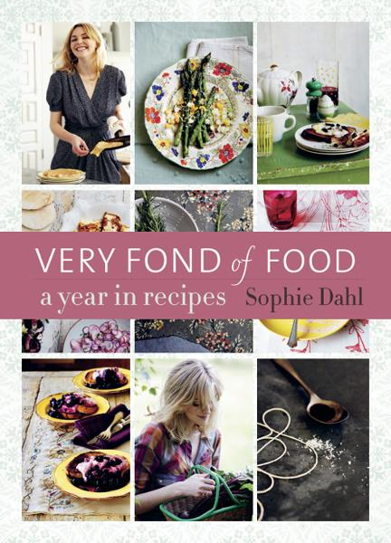 Very Fond of Food By: Sophie Dahl