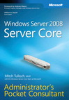Windows Server 2008 Server Core Administrator's Pocket Consultant: