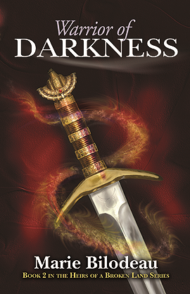 (2) Warrior of Darkness By: Marie Bilodeau