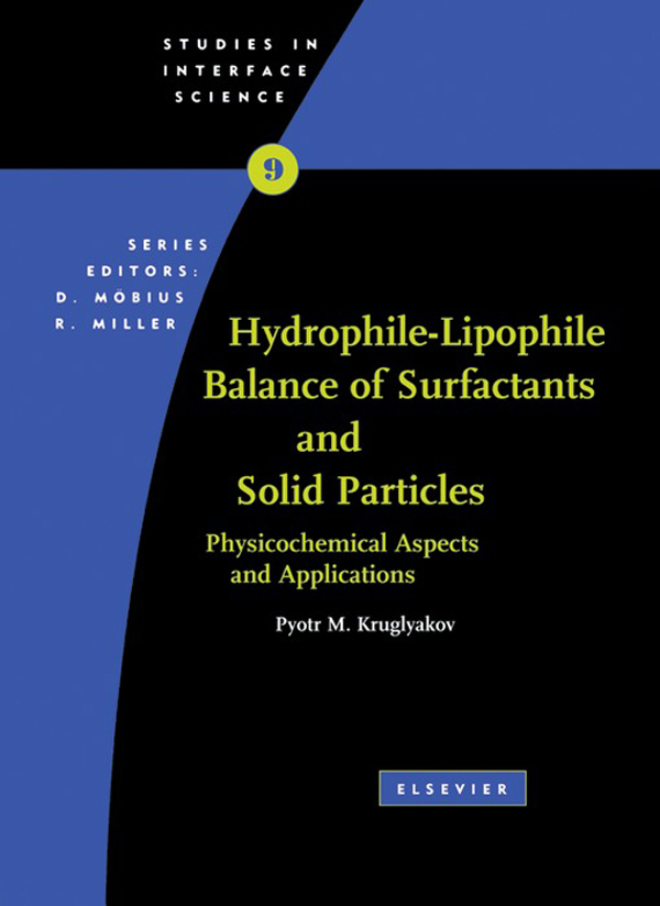 Hydrophile - Lipophile Balance of Surfactants and Solid Particles Physicochemical aspects and applications