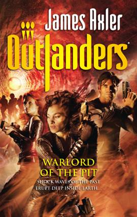 Warlord of the Pit By: James Axler