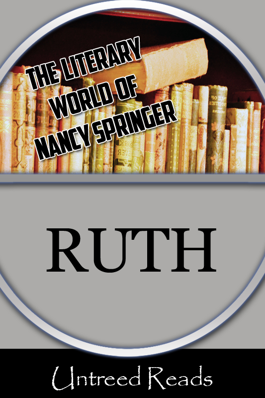 Ruth (The Literary World of Nancy Springer)