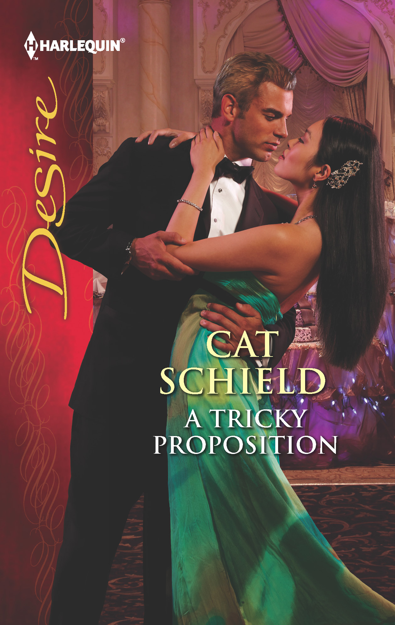 A Tricky Proposition By: Cat Schield