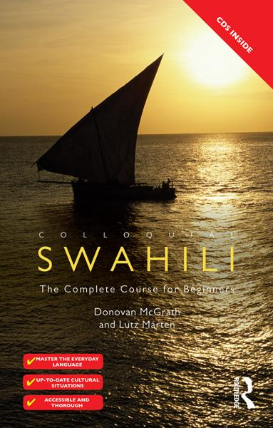 Colloquial Swahili By: Donovan Lee Mcgrath,Lutz Marten