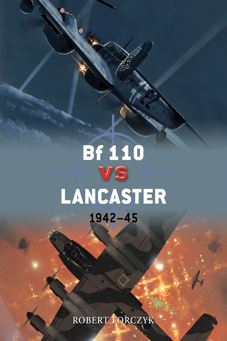 Bf 110 vs Lancaster: 1942-45